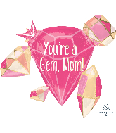"30"" You're a Gem, Mom Foil Balloon"