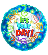 "18"" It's Your Day Mylar Balloon"