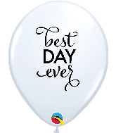 "11"" Simply Best Day Ever White Latex Balloons"