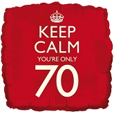 18'' Keep Calm You're Only 70 Balloon