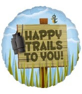 "18"" Happy Trails to You! Sign Post"