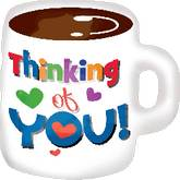 Large Thinking of You Coffee Mug Balloon